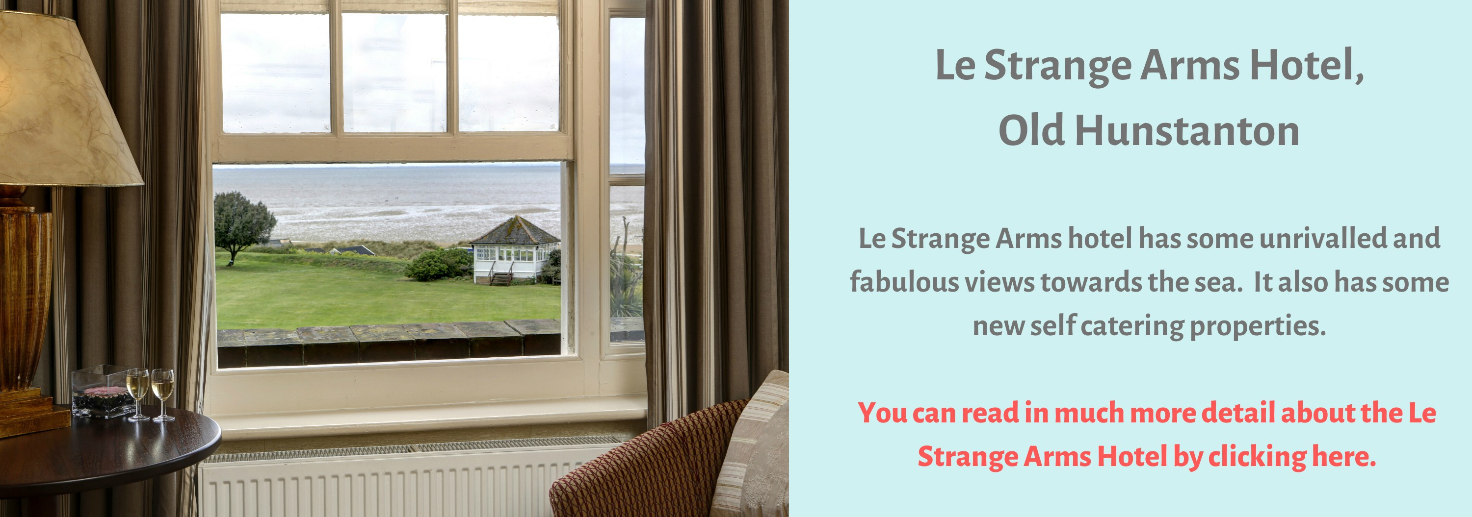 Le Strange Arms Hotel with sea views